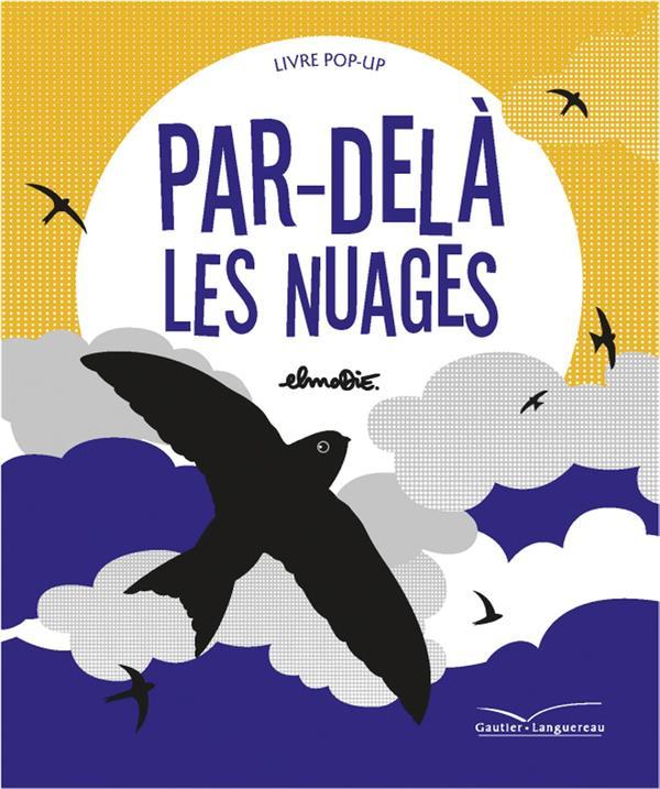 PAR-DELA LES NUAGES ELMODIE Gautier-Languereau
