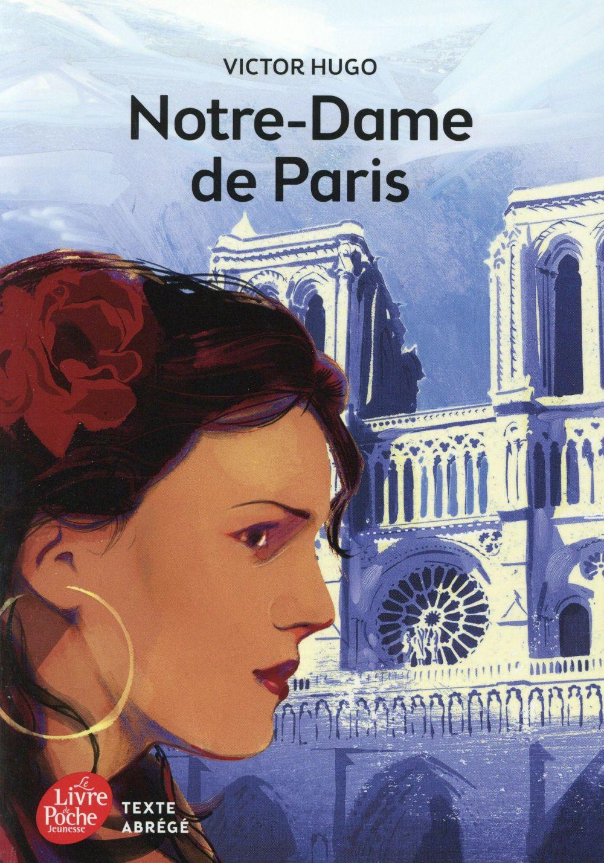 NOTRE-DAME DE PARIS - TEXTE ABREGE