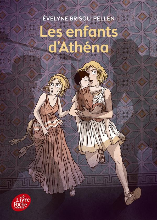LES ENFANTS D'ATHENA BRISOU-PELLEN/HANS Le Livre de poche jeunesse