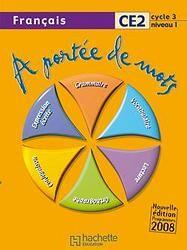A PORTEE DE MOTS  -  FRANCAIS  -  CE2  -  CYCLE 3, NIVEAU 1  -  LIVRE DE L'ELEVE LUCAS/MEUNIER HACHETTE