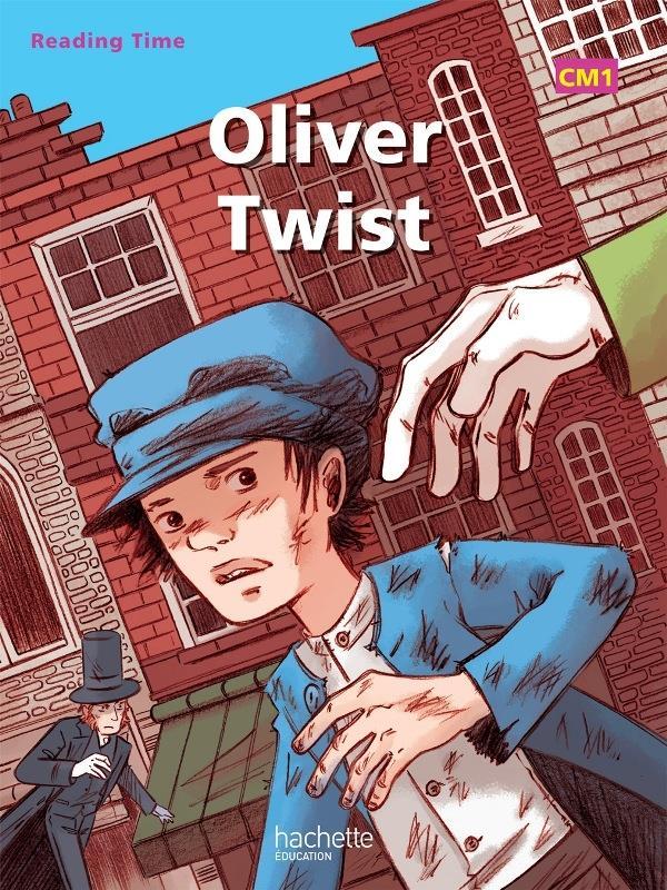 READING TIME  -  ANGLAIS  -  OLIVER TWIST  -  CM1  -  LIVRE DE L'ELEVE