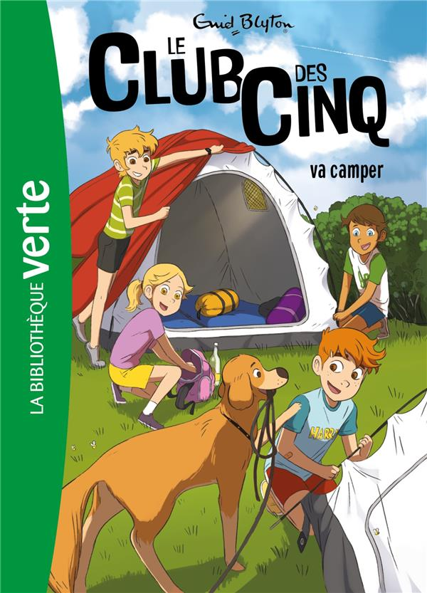 LE CLUB DES CINQ T.10  -  LE CLUB DES CINQ VA CAMPER  HACHETTE