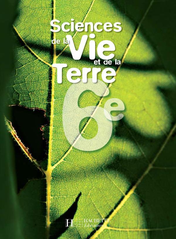 SCIENCES DE LA VIE ET DE LA TERRE  -  6EME  -  LIVRE DE L'ELEVE (EDITION 2005) TETREL/ARMAND/MALSAN HACHETTE