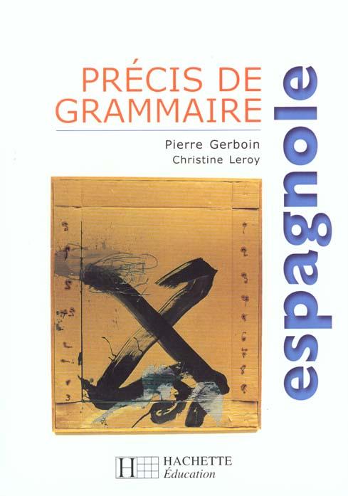 GERBOIN-P - PRECIS DE GRAMMAIRE ESPAGNOLE - EDITION 2000 (EDITION 2000)