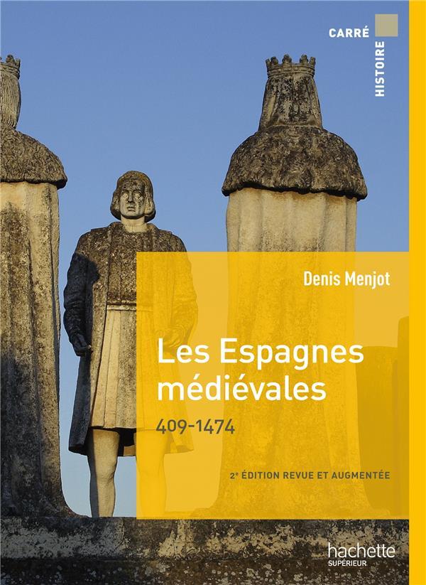 LES ESPAGNES MEDIEVALES, 409-1474 (2E EDITION)
