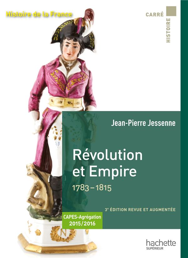 REVOLUTION ET EMPIRE 1783-1815
