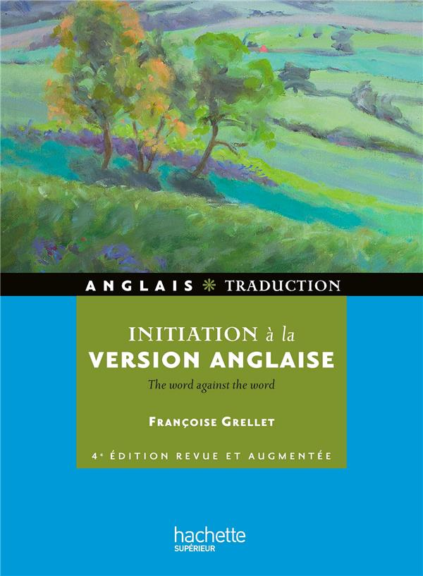 HU ANGLAIS  -  INITIATION A LA VERSION ANGLAISE  -  THE WORD AGAINST THE WORD