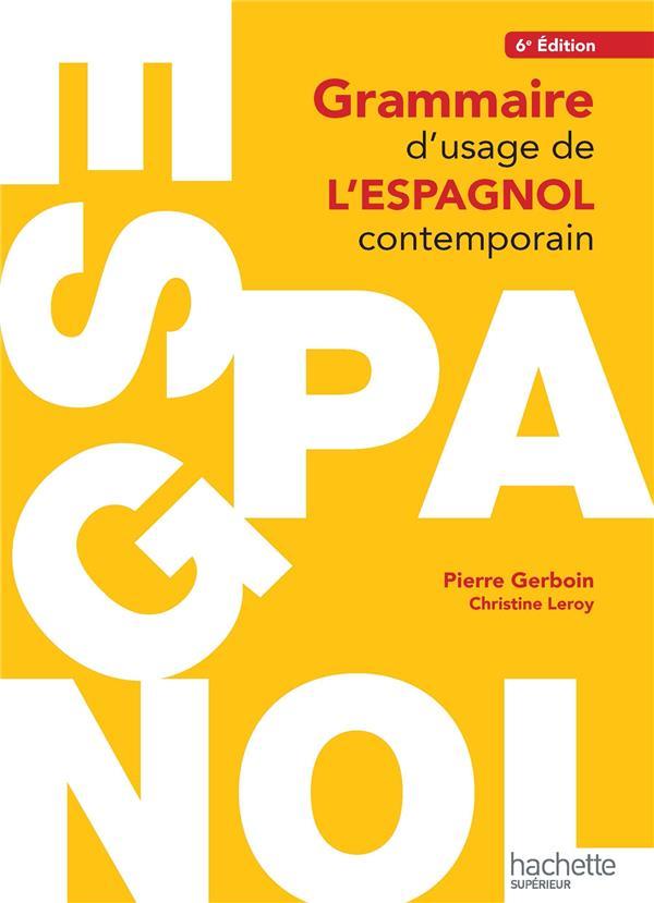 HU LINGUISTIQUE  -  GRAMMAIRE D'USAGE DE L'ESPAGNOL CONTEMPORAIN (6E EDITION)
