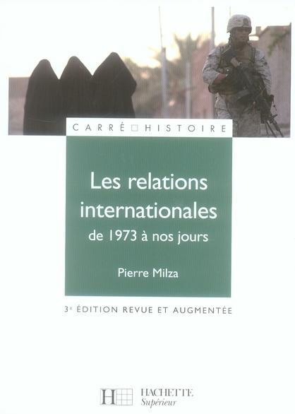 LES RELATIONS INTERNATIONALES DE 1973 A NOS JOURS