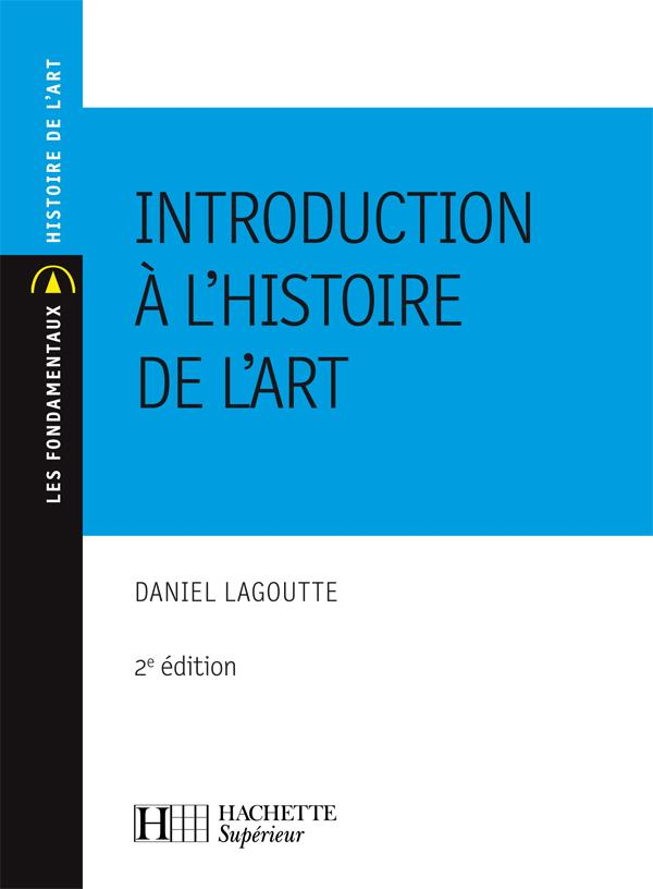 INTRODUCTION A L'HISTOIRE DE L'ART - N 101 2EME EDITION