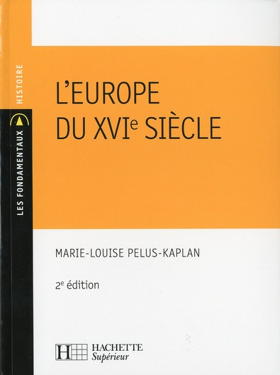 L'EUROPE DU XVIE SIECLE