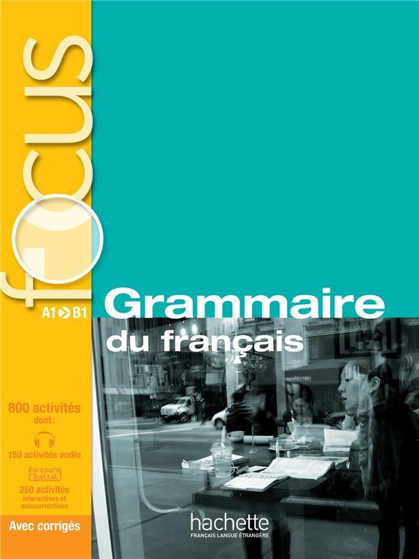 FOCUS  -  GRAMMAIRE DU FRANCAIS