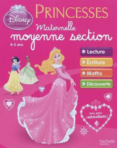 CAHIERS D'EXERCICES PRINCESSES DISNEY - MATERNELLE MOYENNE SECTION XXX HACHETTE