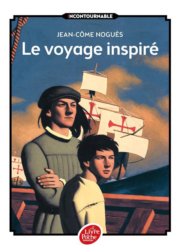 LE VOYAGE INSPIRE NOGUES JEAN-COME Le Livre de poche jeunesse