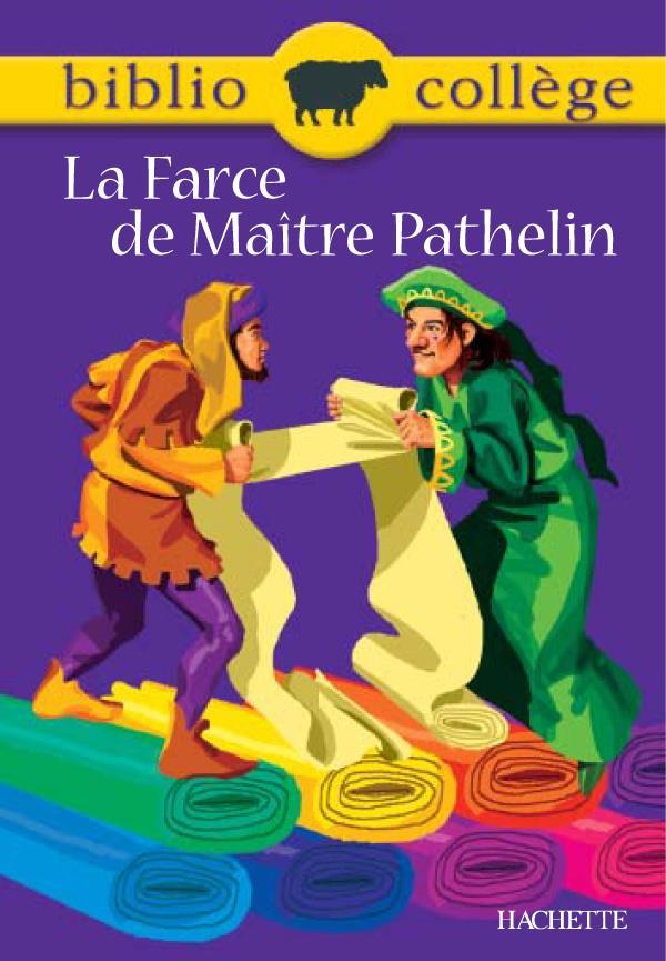 MARIN, F - LA FARCE DE MAITRE PATHELIN
