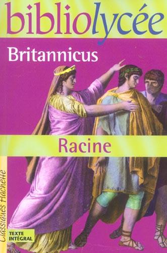 BIBLIOLYCEE - BRITANNICUS, RAC RACINE JEAN HACHETTE