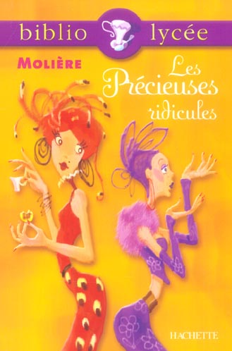 BIBLIOLYCEE - LES PRECIEUSES RIDICULES, MOLIERE MOLIERE+LOUET-B HACHETTE