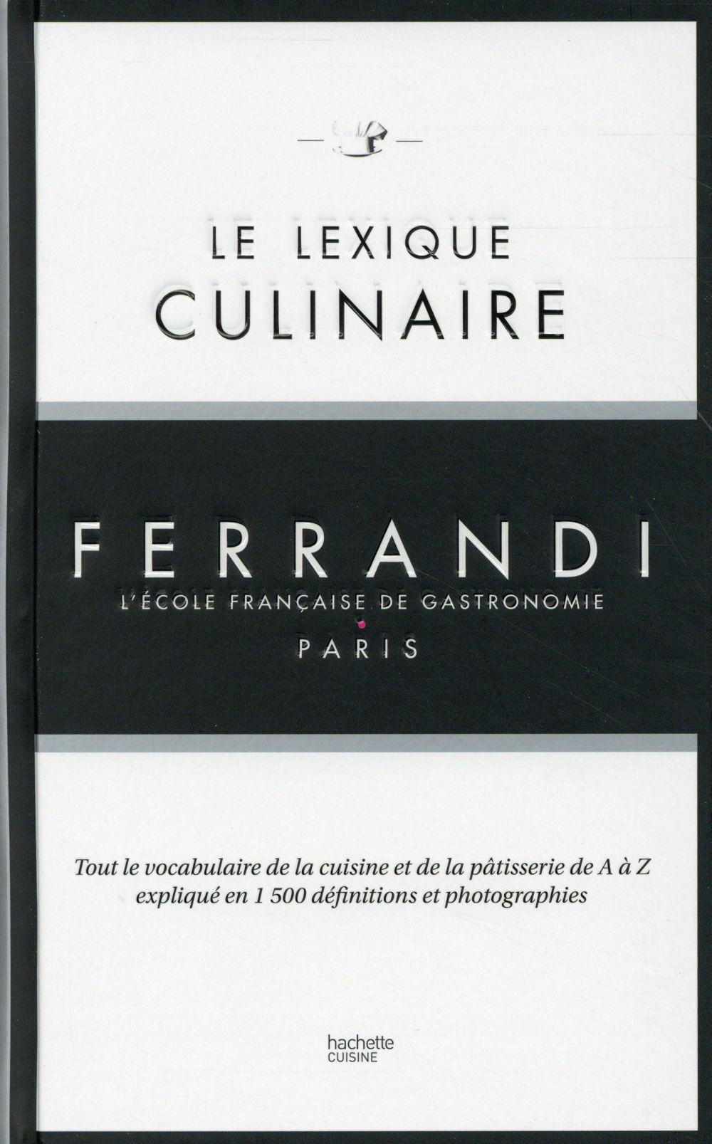 Le lexique culinaire Ferrandi, l'école française de gastronomie