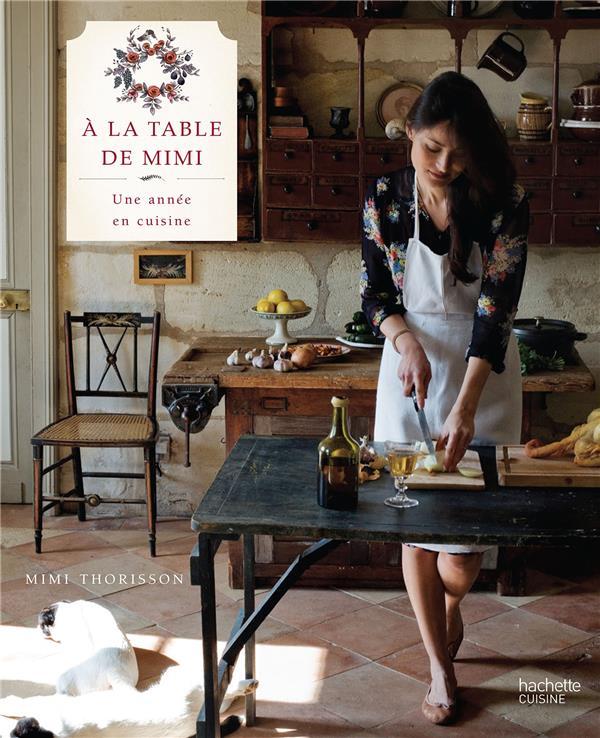 A LA TABLE DE MIMI Thorisson Mimi Hachette Pratique