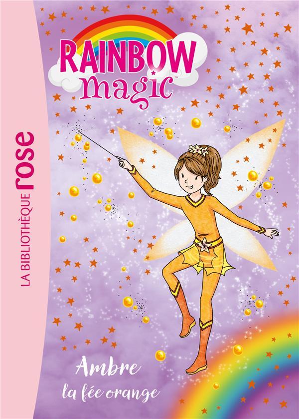 RAINBOW MAGIC 02 - AMBRE, LA FEE ORANGE  Hachette Jeunesse