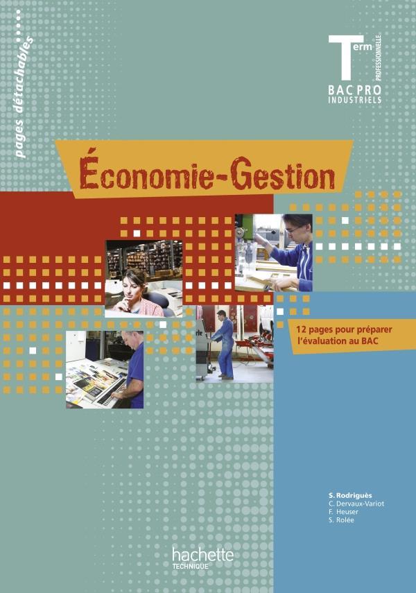 ECONOMIE-GESTION TERMINALE BAC PRO - LIVRE ELEVE - ED.2011 COLLECTIF HACHETTE