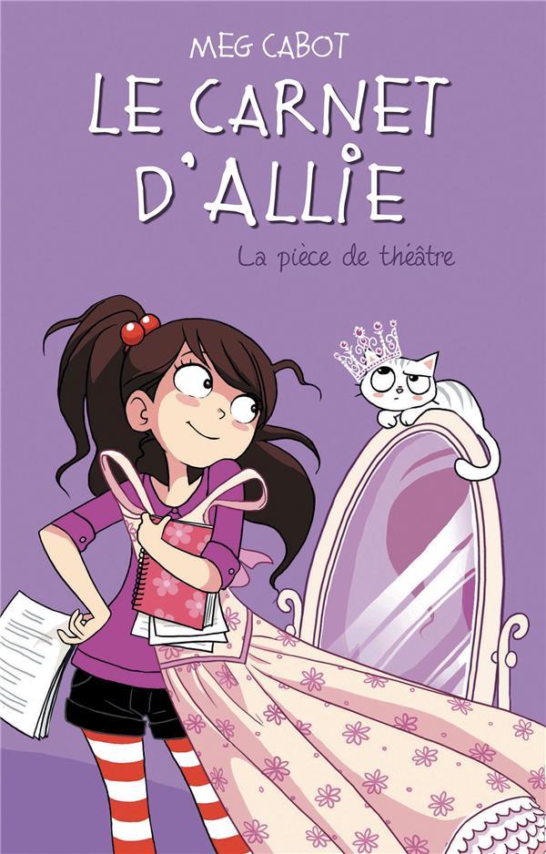 LE CARNET D'ALLIE - LA PIECE DE THEATRE Cabot Meg Hachette