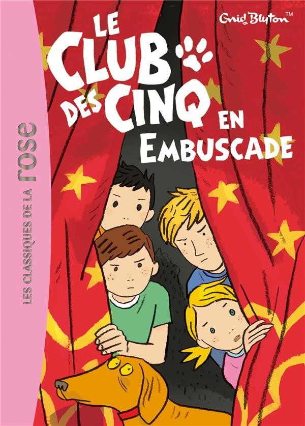 LE CLUB DES CINQ T.21  -  LE CLUB DES CINQ EN EMBUSCADE BLYTON ENID HACHETTE