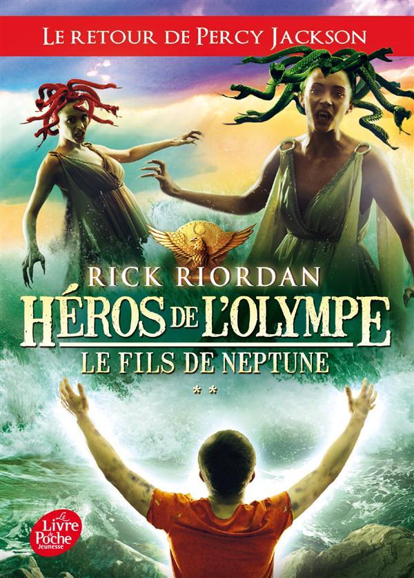 HEROS DE L'OLYMPE - TOME 2 - LE FILS DE NEPTUNE Riordan Rick Le Livre de poche jeunesse