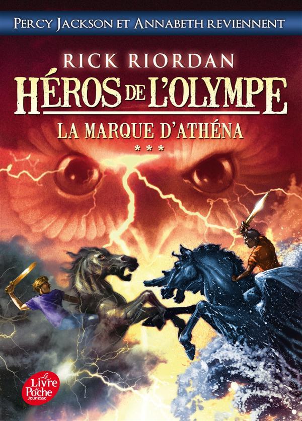 HEROS DE L'OLYMPE - TOME 3 - LA MARQUE D'ATHENA Riordan Rick Le Livre de poche jeunesse