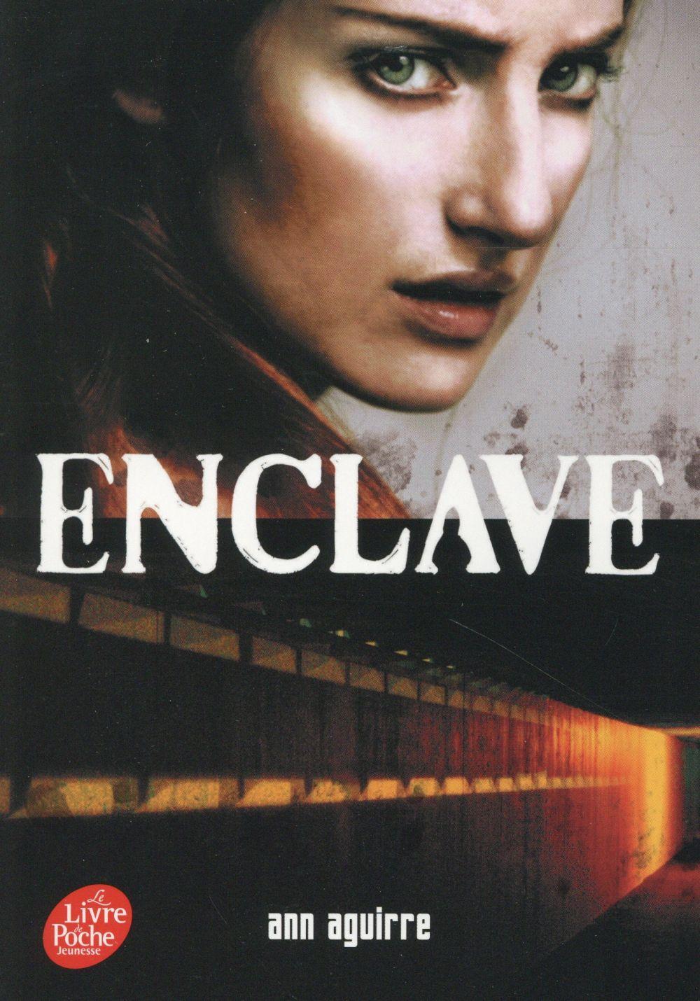 ENCLAVE T.1 AGUIRRE ANN Le Livre de poche jeunesse
