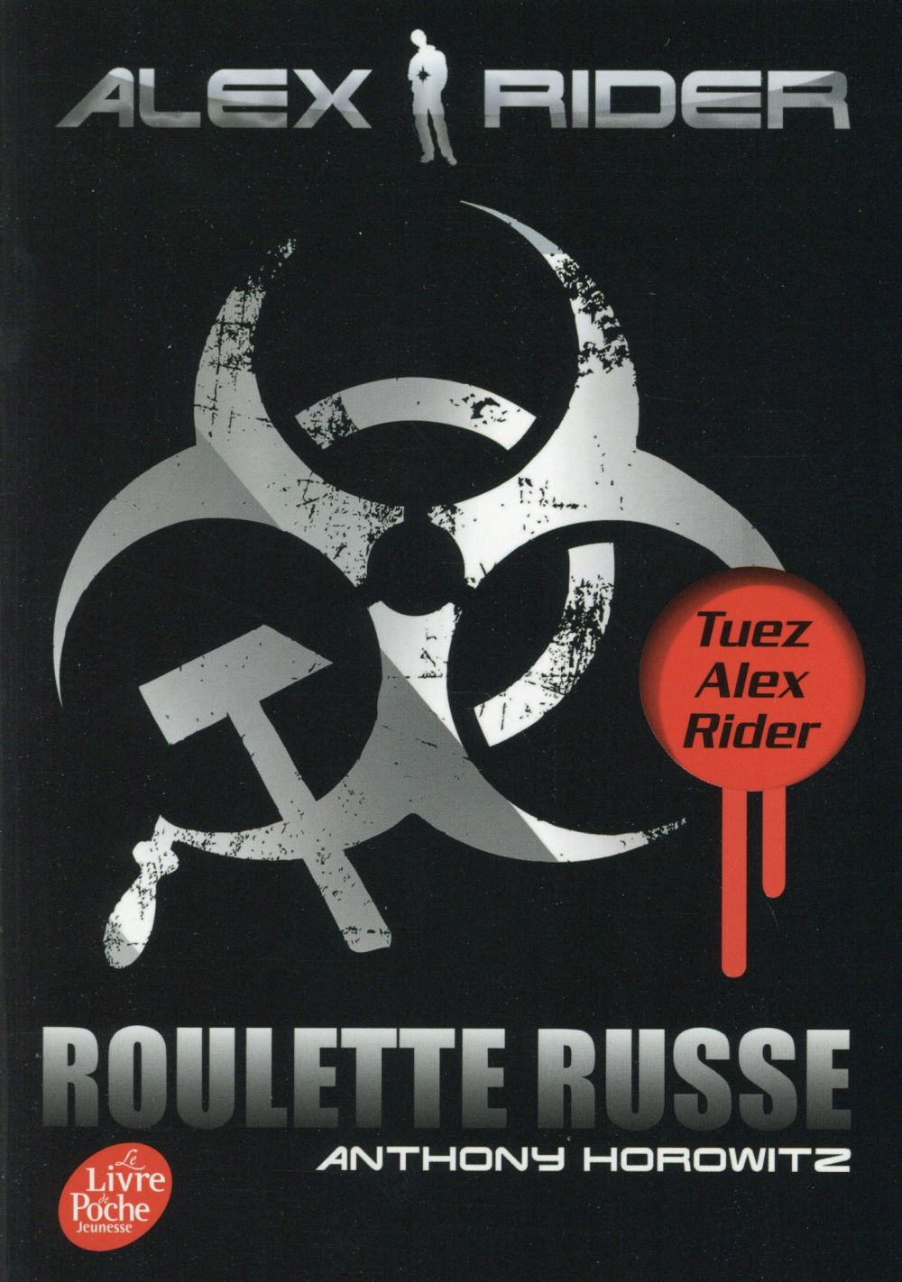 ALEX RIDER T.10  -  ROULETTE RUSSE HOROWITZ ANTHONY Le Livre de poche jeunesse