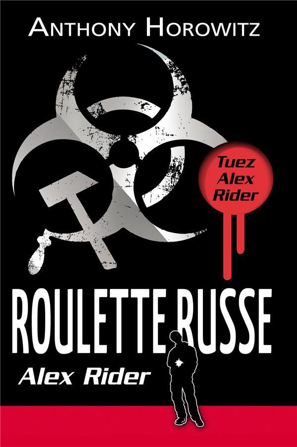 ALEX RIDER T.10  -  ROULETTE RUSSE HOROWITZ ANTHONY Hachette