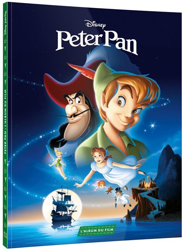 PETER PAN - L'ALBUM DU FILM - DISNEY XXX HACHETTE