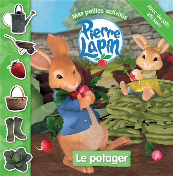 PIERRE LAPIN  -  MES PETITES ACTIVITES  -  LE POTAGER