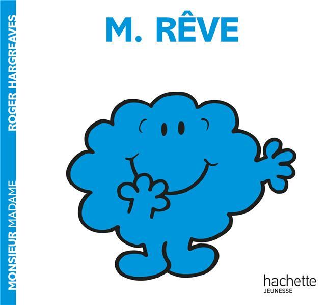 MONSIEUR REVE HARGREAVES ROGER HACHETTE