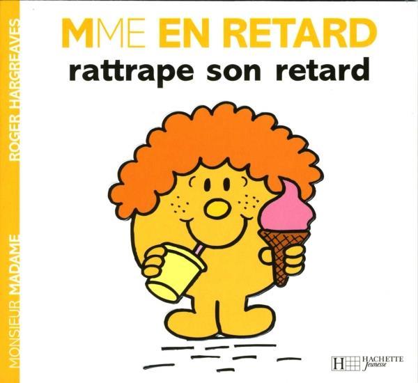 MADAME EN RETARD RATTRAPE SON RETARD XXX HACHETTE