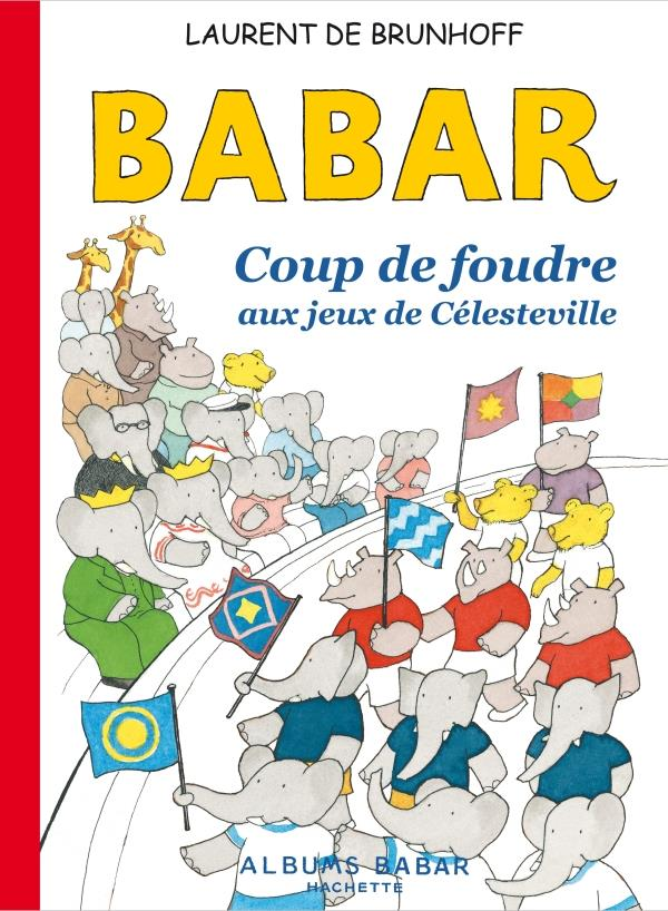 BABAR AUX J.O. DE CELESTEVILLE BRUNHOFF LAURENT HACHETTE