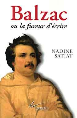 BALZAC OU LA FUREUR D'ECRIRE SATIAT NADINE HACHETTE
