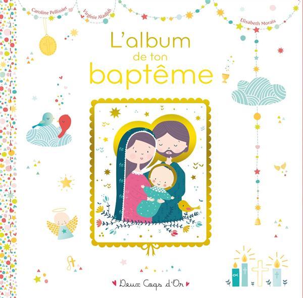 L'ALBUM DE MON BAPTEME - LIVRE AVEC ICONE SUR BOIS Morais Elisabeth Deux coqs d'or