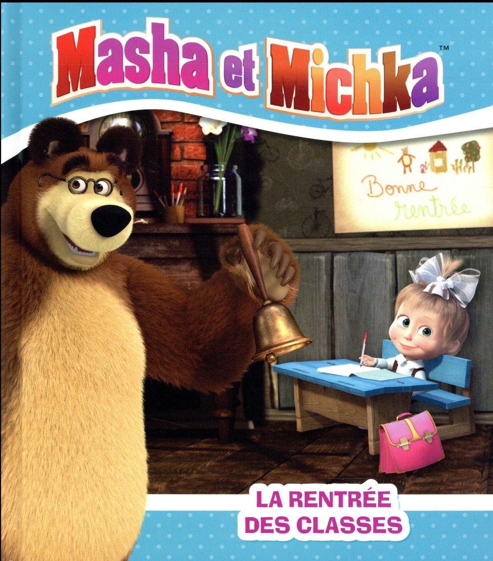 MASHA ET MICHKA -LA RENTREE DES CLASSES  Hachette Jeunesse