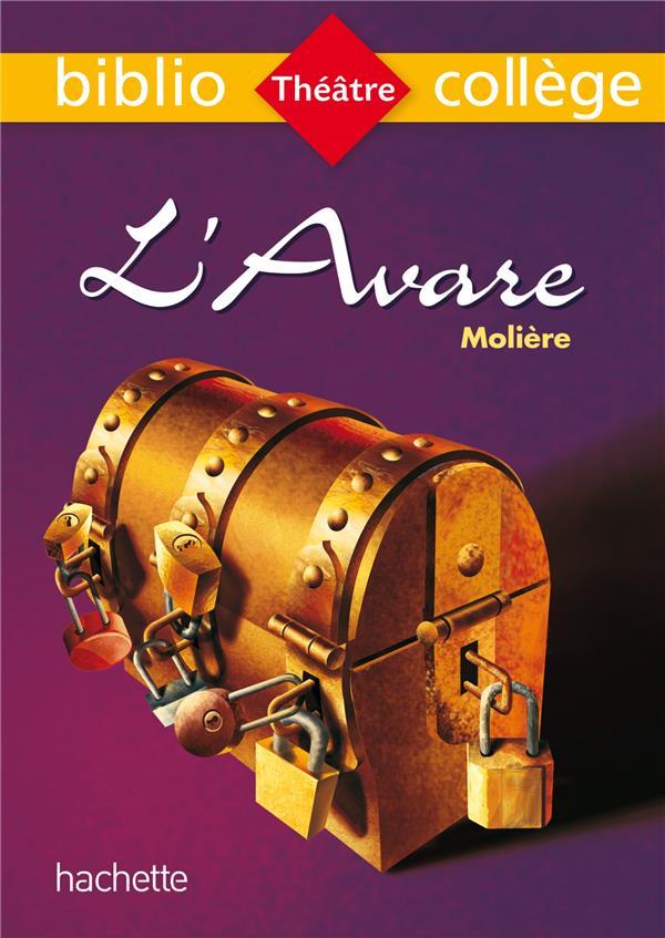 BIBLIOCOLLEGE - L'AVARE, MOLIERE Molière Hachette Education