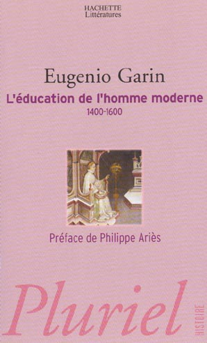 L'EDUCATION DE L'HOMME MODERNE 1400   1600