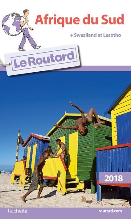 GUIDE DU ROUTARD AFRIQUE DU SUD 2018 Gloaguen Philippe Hachette Tourisme
