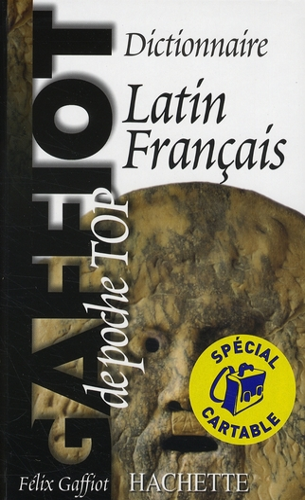 GAFFIOT POCHE TOP - DICTIONNAIRE LATIN-FRANCAIS