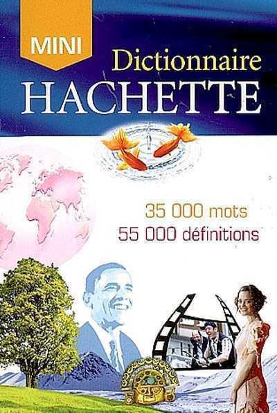 MINI DICTIONNAIRE HACHETTE FRANCAIS XXX HACHETTE