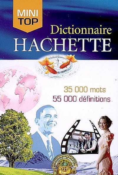 MINI TOP DICTIONNAIRE HACHETTE FRANCAIS XXX HACHETTE