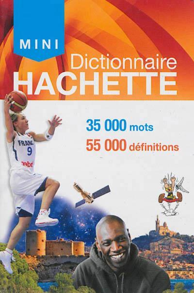 MINI DICTIONNAIRE HACHETTE FRANCAIS XXX Hachette Education