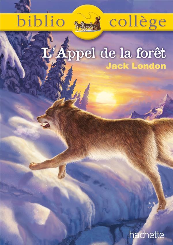 BIBLIOCOLLEGE - L'APPEL DE LA FORET LONDON JACK Hachette Education
