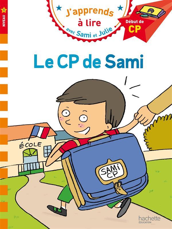 J'APPRENDS A LIRE AVEC SAMI ET JULIE  -  LE CP DE SAMI  -  NIVEAU 1 LESBRE/BONTE Hachette Education