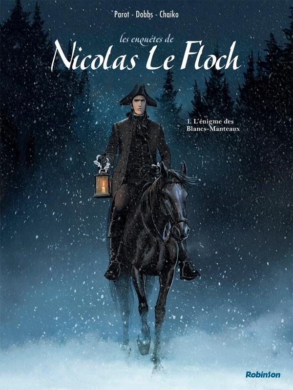 LES ENQUETES DE NICOLAS LE FLOCH T.1  -  L'ENIGME DES BLANCS-MANTEAUX DOBBS/CHAIKO HACHETTE